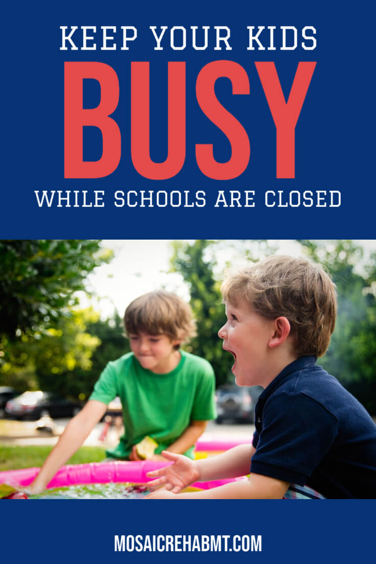 Ideas To Keep Your Kids Busy While Schools Are Closed