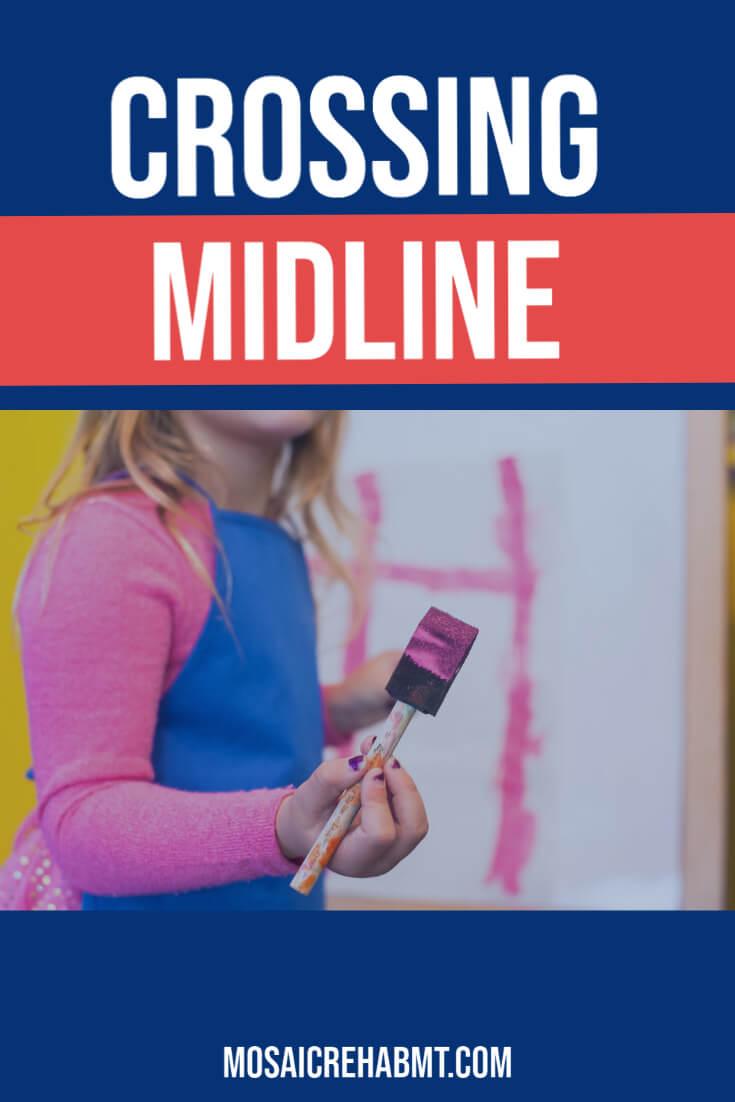 Crossing Midline